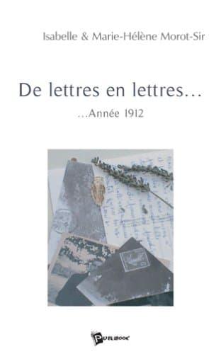 Couverture-IsabelleMorotSir-delettresenlettresannee1912