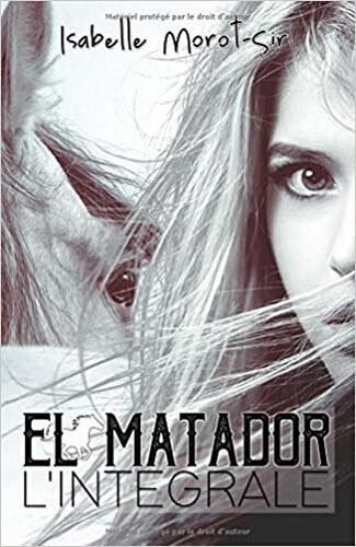 Couverture-IsabelleMorotSir-el-matador-integral