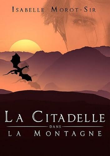 Couverture-IsabelleMorotSir-la-citadelle-dans-la-montagne