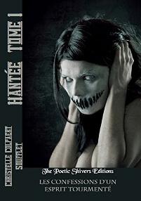 Couverture du tome 1 de la série livresque : Hantée de Christelle Colpaert Soufflet