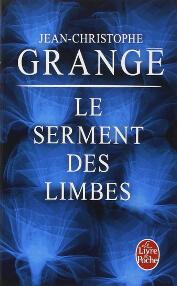 Couverture du roman : Le serment des limbes de Jean Christophe Grangé