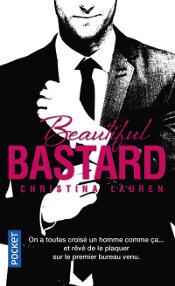 Couverture du livre : Beautiful Bastard de Christina Lauren