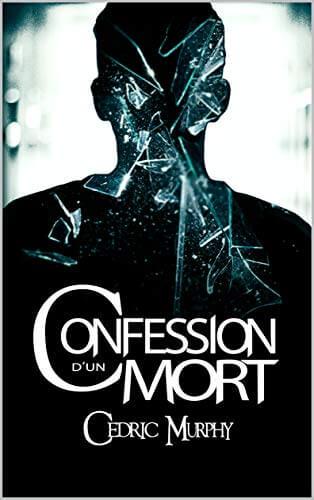Couverture-CedricMurphy-ConfessionDUnMort