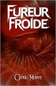 Couverture-CedricMurphy-FureurFroide