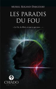 LesParadisDuFou-MurielRolandDarcourt